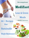 Scrumptious Medifast Lean  Green Meals