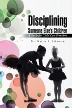Disciplining Someone Else'S Children
