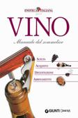 Vino. Manuale del Sommelier Book Cover