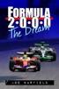 Formula 2000, the Dream
