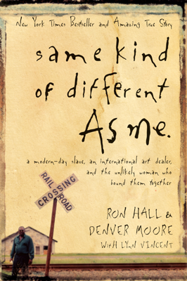 Same Kind of Different As Me - Ron Hall & Denver Moore book