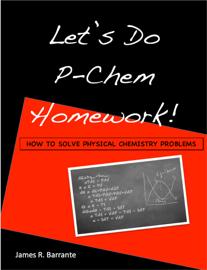 Let's Do P-Chem Homework!