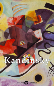 Delphi Collected Works of Wassily Kandinsky Libro Cover