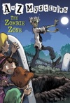 A To Z Mysteries The Zombie Zone
