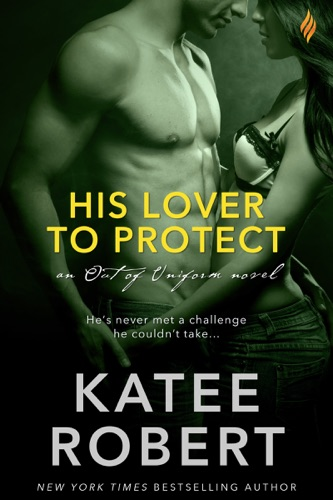 Katee Robert - His Lover to Protect