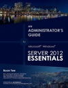 An Administrators Guide To Microsoft Windows Server 2012 Essentials