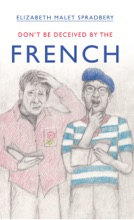 Don't Be Deceived By The French