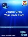 Jonah Grow Your Inner Fish