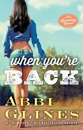 Abbi Glines - When You're Back