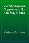 Scientific American Supplement No 488 May 9 1885