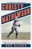 Christy Mathewson, The Christian Gentleman