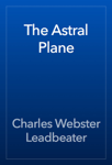The Astral Plane