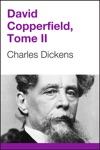David Copperfield Tome II French Edition