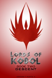 Lords Of Kobol Book Two Descent