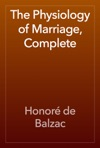 The Physiology Of Marriage Complete