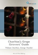 Chorlton's Grape Growers' Guide