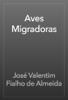 JosГ© Valentim Fialho de Almeida - Aves Migradoras  arte