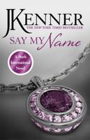 J. Kenner - Say My Name: Stark International 1 artwork