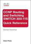 CCNP Routing And Switching SWITCH 300-115 Quick Reference