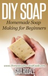 DIY Soap Homemade Soap Making For Beginners