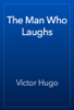 Victor Hugo - The Man Who Laughs artwork