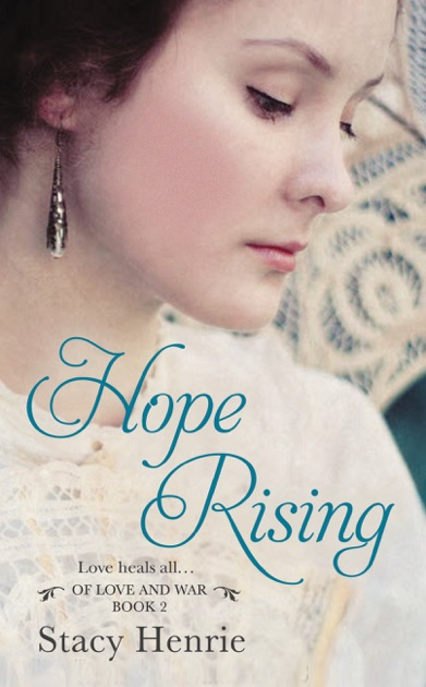 Hope Rising By Stacy Henrie On Apple Books