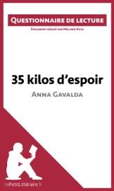 35 kilos d'espoir d'Anna Gavalda