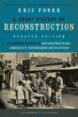 A Short History of Reconstruction [Updated Edition] Book Cover