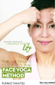 The Ultimate Guide To The Face Yoga Method Book Cover