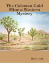 The Coleman Gold Mine A Western Mystery