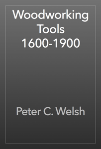 Woodworking Tools 1600-1900 Book Review