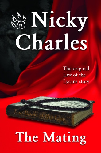 Nicky Charles - The Mating: The Original Law of the Lycans Story