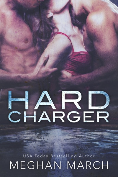 Hard Charger - Meghan March book cover