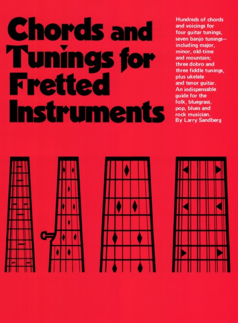 Chords Tuning For Fretted Instruments By Larry Sandberg On Ibooks
