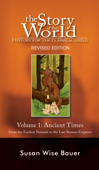 The Story of the World: History for the Classical Child: Ancient Times (Vol. 1)