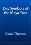 Day Symbols Of The Maya Year