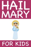 Hail Mary For Kids Standard Edition