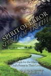 Spirit Of Error Spirit Of Truth Preparing People For The Manifestation Of Gods Power In Their Lives