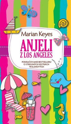 Marian Keyes - Anjeli z Los Angeles