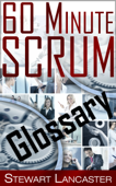 60 Minute Scrum: Glossary