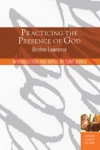 Practicing The Presence Of God