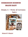 Corrosion Science Made Easy Volume 4 Forms Of Corrosion Part 1