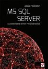 MS SQL Server Zaawansowane Metody Programowania