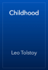 Leo Tolstoy - Childhood обложка