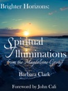 Brighter Horizons Spiritual Illuminations From The Magdaleine Group