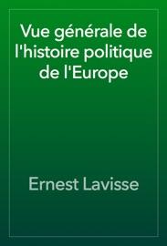 Vue G N Rale De L Histoire Politique De L Europe