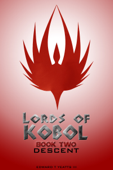 Lords of Kobol: Book Two: Descent