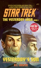 Star Trek: The Yesterday Saga, Book One: Yesterday's Son