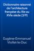 Eugène-Emmanuel Viollet-le-Duc - Dictionnaire raisonné de l'architecture française du XIe au XVIe siècle (3/9) artwork