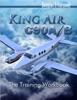 King Air C90A/B - The Training Workbook